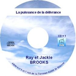 La puissance de la délivrance - Ray et Jackie Brooks