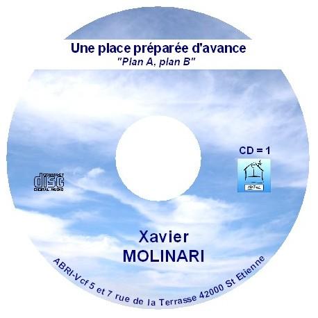 Une place préparée d'avance - Xavier Molinari