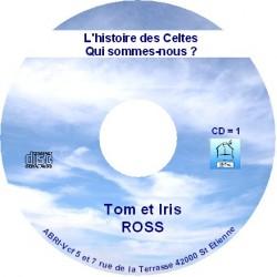 L'histoire des Celtes - Tom et Iris Ross
