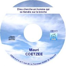 Dieu cherche un homme qui se tiendra sur la brèche - Mauri Coetzee