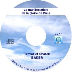 La manifestation de la gloire de Dieu - Trevor Baker
