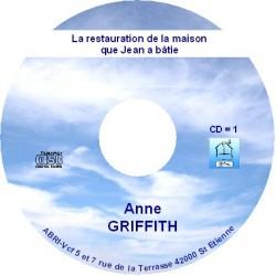 La restauration de la maison que Jean à bâtie - Anne Griffith